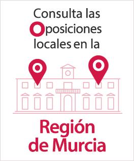 Consulta aquí las Oposiciones locales de la Región de Murcia