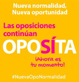 Las oposiciones continúan - OPOSÍTA - Ahora es tu momento